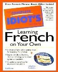 Complete Idiot's Guide to Learning French on Your Own - Gail Stein - Paperback
