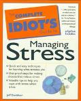 Complete Idiot's Gde.to Managing Stress