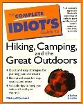 Complete Idiot's Guide to Hiking,camp..
