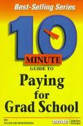 10 Minute Guide to Paying for Graduate School