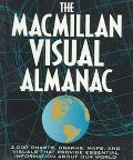 Visual Almanac: More than 2,000 Charts, Graphs, Maps, and Visuals That Provide Essential Inf...