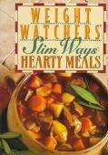 Weight Watchers Slim Ways Hearty Meals - Weight Watchers International - Paperback - SPIRAL