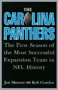 Carolina Panthers: The First Season of the Most Successful Expansion Team in NFL History