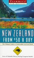 Frommer's New Zealand From $50 A Day (1998) - Frommer's - Paperback - 7TH