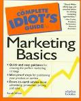 Complete Idiot's Guide to Marketing...