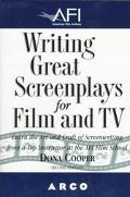 Afi Writing Great Screenplays for Film and TV