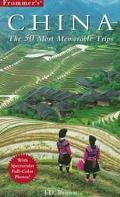 Frommer's China: The 50 Most Memorable Trips, 1st Edition - Frommer's - Paperback