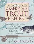 New American Trout Fishing