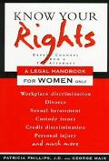 Know Your Rights: Legal Handbook for Women Only - Patricia Phillips - Paperback