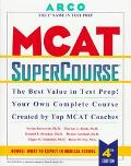 MCAT SuperCourse: The Best Value in Test Prep!