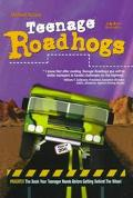 Teenage Roadhogs: What the Driver's Manuals Don't Teach You! - Michael Schein - Paperback