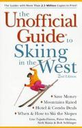 Unofficial Guide To Skiing In The West 1998