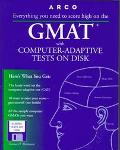 ARCO GMAT with Computer-Adaptive Tests on Disk: User's Manual with 3.5 Disk (Graduate Manage...