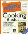 Complete Idiot's Guide to Cooking Basics