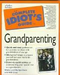 Complete Idiot's Guide to Grandparenting