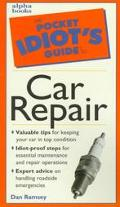 The Pocket Idiot's Guide to Car Repair - Dan Ramsey - Paperback