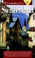 Frommer's Switzerland 1998 - Frommer's - Paperback - 8TH