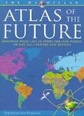 Macmillan Atlas of the Future