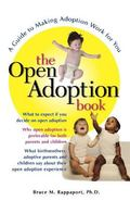 Open Adoption Book A Guide to Adoption Without Tears
