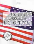 How to Becoming a U. S. Citizen