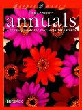 Annuals: A Growing Guide for Easy, Colorful Gardens (Burpee Basics Series) - Emma Sweeney - ...