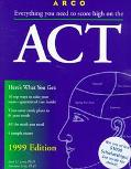 Act: American College Testing Program 1999 Edition