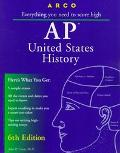 Arco Ap United States History Everything You Need to Score High