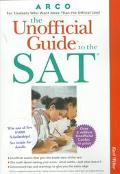 Unofficial Guide to the SAT - Karl Weber - Paperback - 1 ED