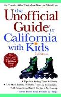 Unofficial Guide To California With Kids 1999