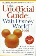 The Unofficial Guide To Walt Disney World 1999