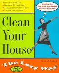 The Clean Your House the Lazy Way - Barbara H. Durham - Paperback