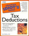 The Complete Idiot's Guide to Tax Deductions - Lisa N. Collins - Paperback