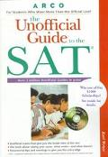 Unofficial Guide to the Sat with Tests on CD-ROM