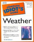 The Complete Idiot's Guide to the Weather - Mel Goldstein - Paperback