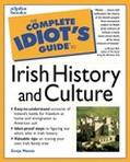 Complete Idiot's Guide to Irish History and Culture