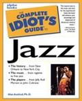 Complete Idiot's Guide to Jazz