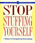 Weight Watchers Stop Stuffing Yourself 7 Steps to Conquering Overeating