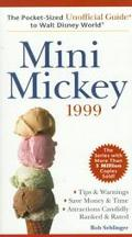 Mini-Mickey 1999: The Pocket Sized Unofficial Guide