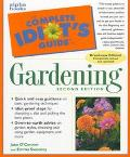 Complete Idiot's Guide to Gardening - Jane O'Connor - Paperback - 2ND
