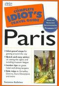 The Complete Idiot's Travel Guide to Paris - Suzanne Kelleher - Paperback