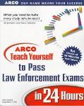 ARCO Teach Yourself to Pass Law Enforcement Exams in 24 Hours - John Gosney - Paperback