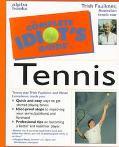 Complete Idiot's Guide to Tennis - Trish Faulkner - Paperback