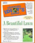 Complete Idiots Guide to a Beautiful Lawn