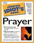 Complete Idiot's Guide to Prayer