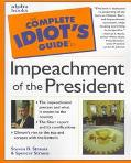 The Complete Idiot's Guide to Impeachment of the President (Complete Idiot's Guides Series)