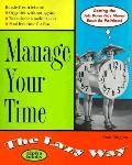 Manage Your Time the Lazy Way