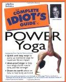 The Complete Idiot's Guide(R) to Power Yoga