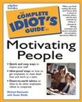 Complete Idiot's Guide to Motivating People - Susan Shelly - Paperback