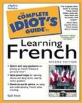 The Complete Idiot's Guide to Learning French