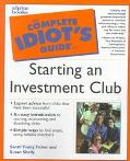 Complete Idiot's Guide to Starting an Investment Club - Sarah Young Young Fisher - Paperback